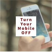 Turn Your Mobile Off Image