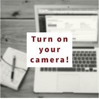 Turn On Your Camera Image